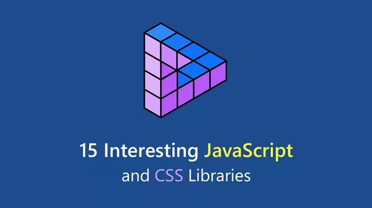 15 个有趣的 JS 和 CSS 库